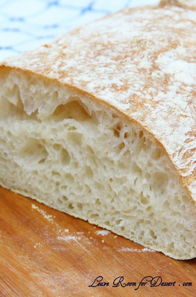 Ciabatta Bread « Leave Room for Dessert