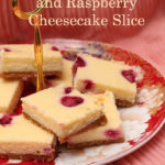 White Chocolate and Raspberry Cheesecake Slice